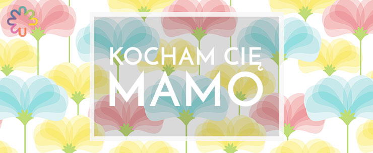 Szykujcie fotokalendarze, kwiaty i laurki. Dzień Matki już tuż tuż…