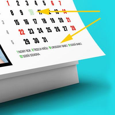 Kalendarz zawiera wszystkie standardowe święta. To jednak nie wszystko. Możesz zdefiniować dowolną ilość własnych świąt, urodzin i rodzinnych rocznic. Liczba własnych świąt w miesiącu jest ograniczona dostępnym miejscem na kartce kalendarza.